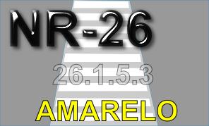 NR 26 - Sinalização de Segurança - 26.1.5.3. AMARELO