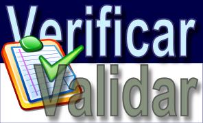 Verificar ou validar - Verificação ou Validação