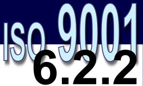ISO 9001:2008 - 6.2.2. Competência, treinamento e conscientização