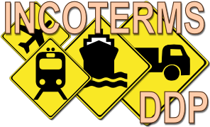 INCOTERMS - DDP - Delivered Duty Unpaid