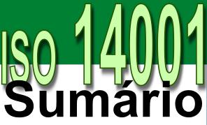 ISO 14001 - Sistema de Gestão Ambiental - Sumário